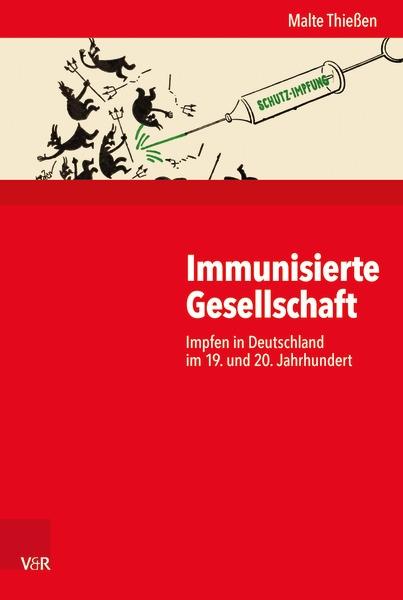 Buchcover Thießen: Die immunisierte Gesellschaft